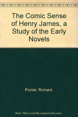 9780195004380: The Comic Sense of Henry James: A Study of the Early Novels