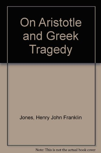 9780195004434: On Aristotle and Greek Tragedy