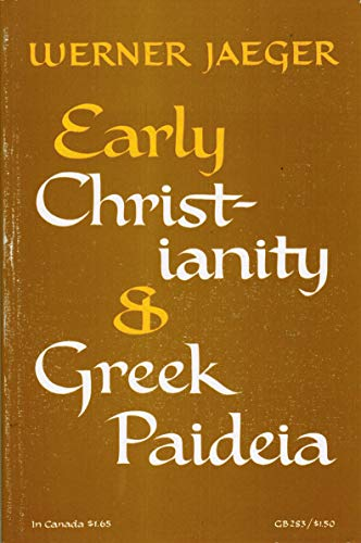9780195004533: Early Christianity and Greek Paideia