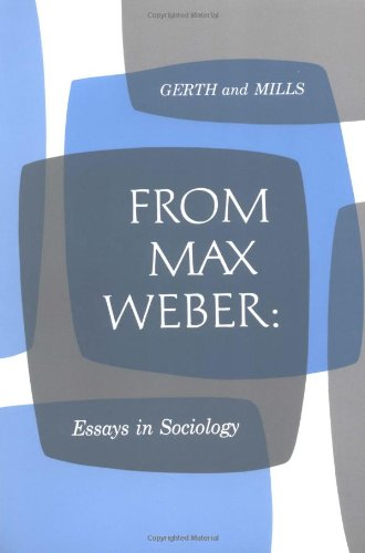 From Max Weber: Essays in Sociology: Max Weber
