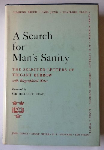 A Search for Man's Sanity, selected letters: Trigant Burrow
