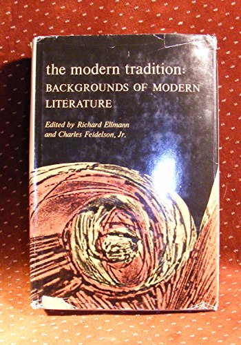 9780195005424: The Modern Tradition: Backgrounds of Modern Literature