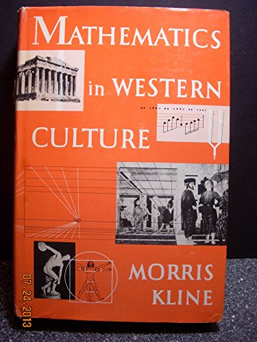 9780195006032: Mathematics in Western Culture.