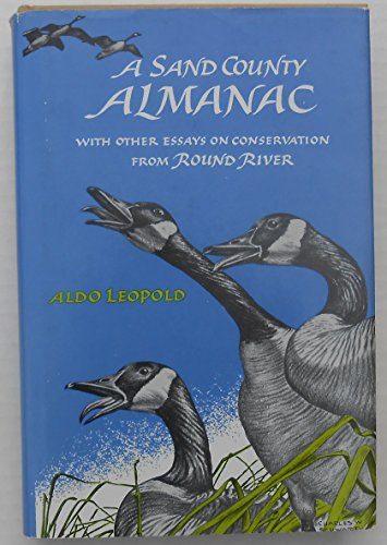 9780195006193: A Sand County Almanac: With Other Essays on Conservation from Round River [Illustrated]