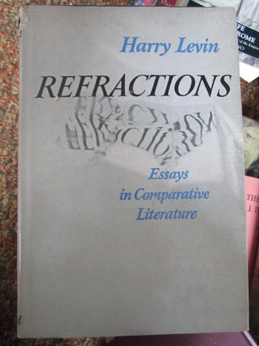 9780195006223: Refractions Essays in Comparative Literature