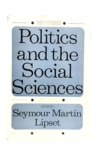 9780195006285: Politics and the Social Sciences