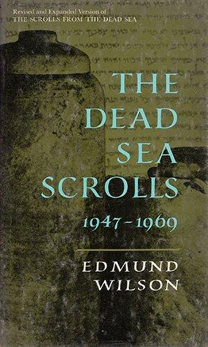 9780195006650: The Dead Sea Scrolls, 1947-1969