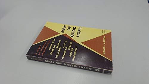 9780195006933: Men of Good Hope: a Story of American Progressives