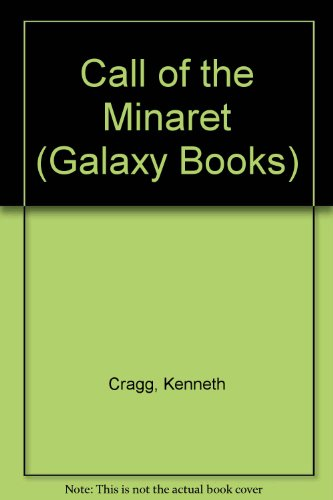 Call of the Minaret (Galaxy Books): Cragg, Kenneth
