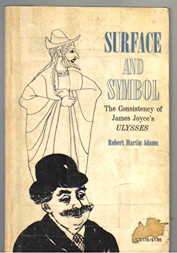 9780195007374: Surface and Symbol: Consistency of James Joyce's