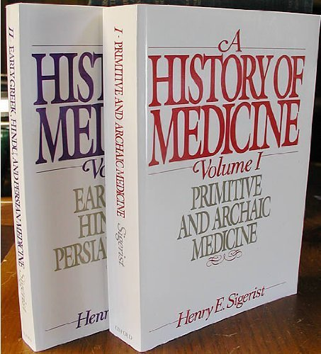 9780195007398: A History of Medicine: Volume 1: Primitive and Archaic Medicine