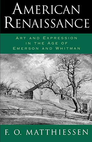 American Renaissance : Art and Expression in: F. O. Matthiessen
