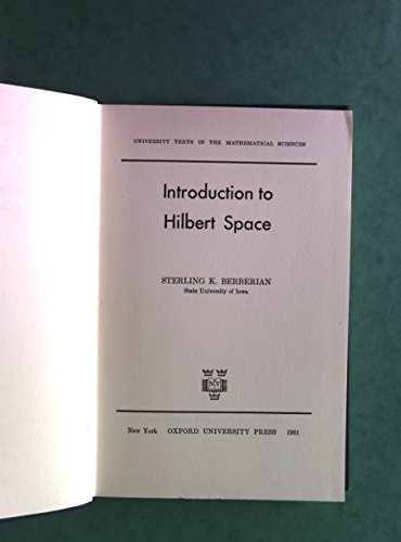 9780195008302: Introduction to Hilbert Space