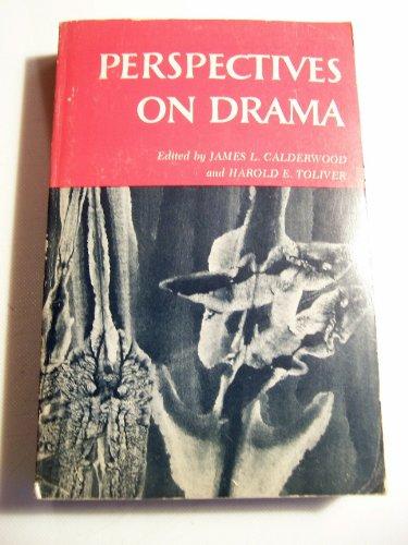 Perspectives on Drama,: Calderwood, James L., Comp.