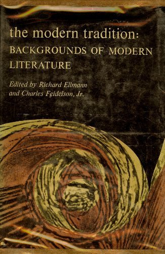 9780195008760: The Modern Tradition: Backgrounds of Modern Literature