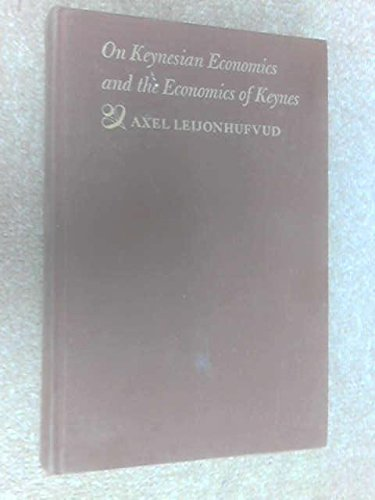9780195009484: On Keynesian Economics and the Economics of Keynes: A Study in Monetary Theory