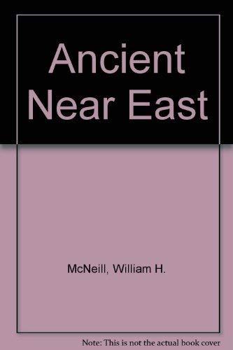 Ancient Near East: McNeill, William H., Sedlar, Jean W.