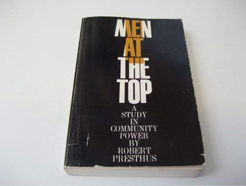 9780195010251: Men at the Top: Study in Community Power