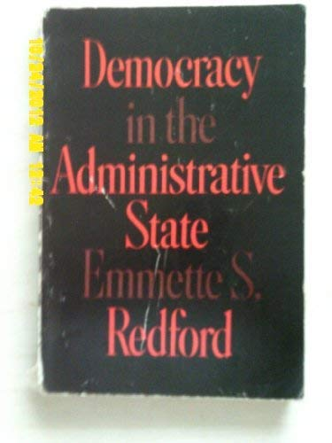 9780195010305: Democracy in the Administrative State (Public Administration and Democracy)
