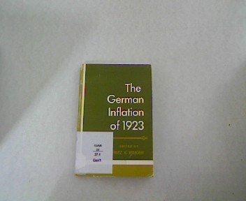 The German Inflation of 1923: Ringer, Fritz K
