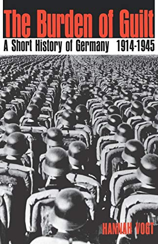 9780195010930: The Burden of Guilt: A Short History of Germany 1914-1945