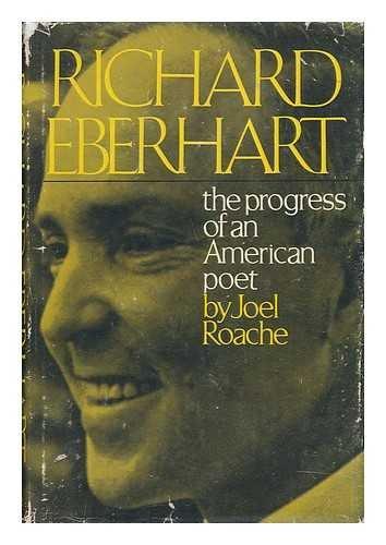 9780195012637: Richard Eberhart: The Progress of an American Poet
