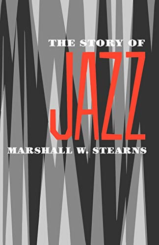 9780195012699: The Story of Jazz (Galaxy Books)