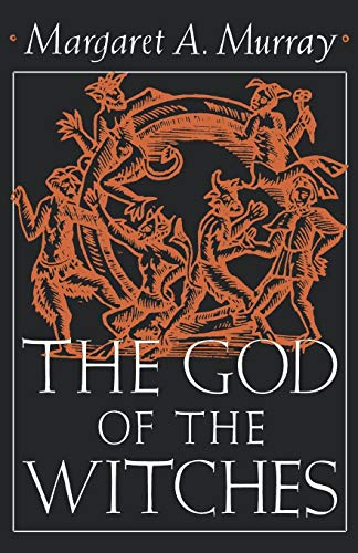 9780195012705: The God of the Witches (Galaxy Books)