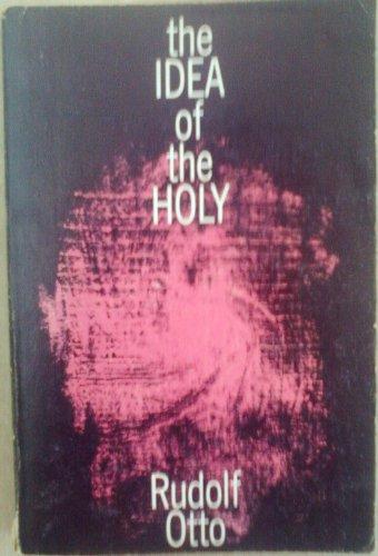 Idea of the Holy: Rudolf Otto