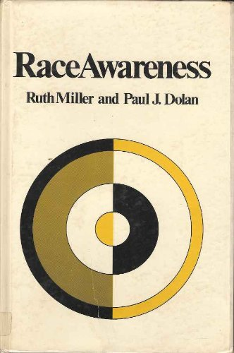 Race Awareness: The Nightmare and the Vision