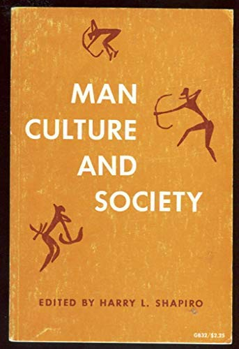 Man, culture, and society; (A Galaxy book,: Harry Lionel Shapiro
