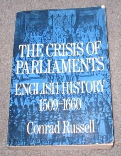 9780195014426: The Crisis of Parliaments: English History, 1509-1660 (Short Oxford History of the Modern World)