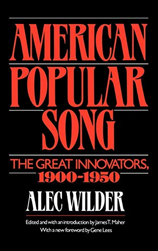 9780195014457: American Popular Song: The Great Innovators 1900-1950