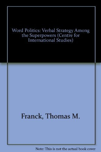 9780195014600: Word Politics: Verbal Strategy Among the Superpowers (Centre for International Studies)