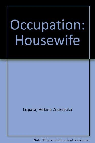 9780195014686: Occupation: Housewife