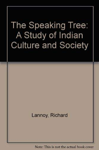 9780195014693: The Speaking Tree: A Study of Indian Culture and Society
