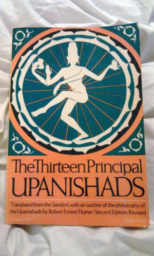 The Thirteen Principal Upanishads (Galaxy Books): Hume, Robert Ernest