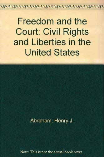 Freedom and the Court: Henry J. Abraham