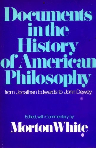 9780195015553: Documents in the History of American Philosophy: From Jonathan Edward to John Dewey