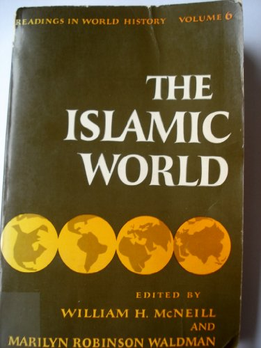 9780195015713: Islamic World (Readings in World History)