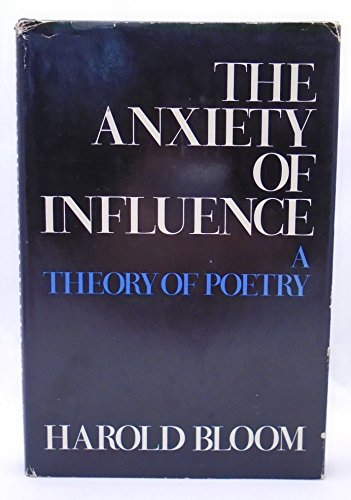 9780195016130: Anxiety of Influence: Theory of Poetry