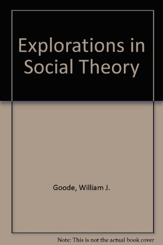 9780195016222: Explorations in Social Theory
