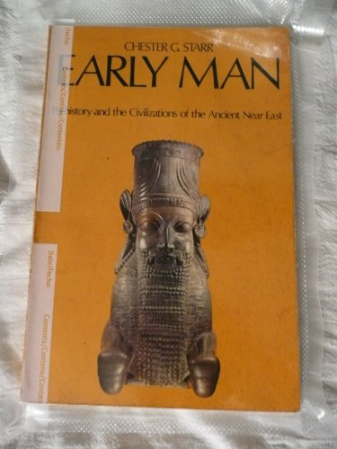 9780195016406: Early Man: Prehistory and the Civilizations of the Ancient Near East