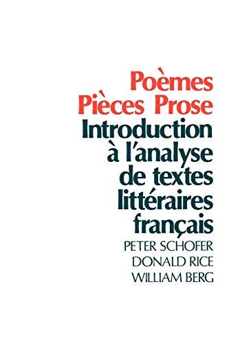 Pomes, Pices, Prose: Introduction lanalyse de textes