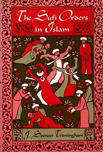 9780195016628: Sufi Orders in Islam