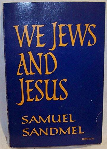 9780195016765: We Jews and Jesus (Galaxy Books)