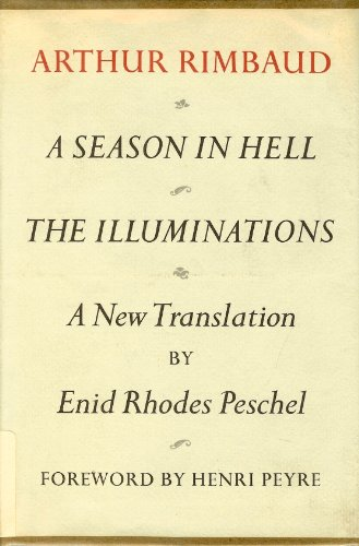 A Season in Hell and The Illuminations: Arthur Rimbaud