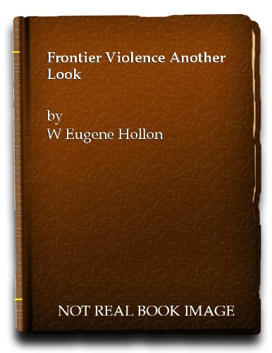 9780195017502: Frontier Violence: Another Look