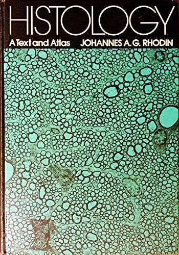 9780195017557: Histology; A Text and Atlas