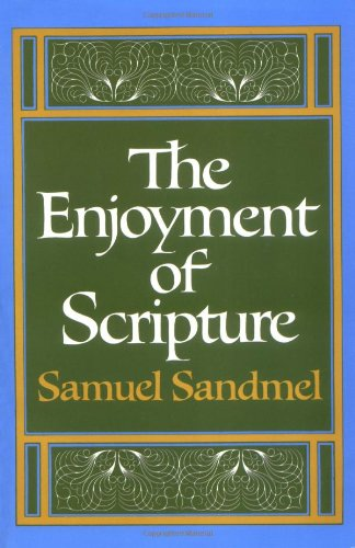 9780195017830: The Enjoyment of Scripture: The Law, the Prophets, and the Writings (Galaxy Books)